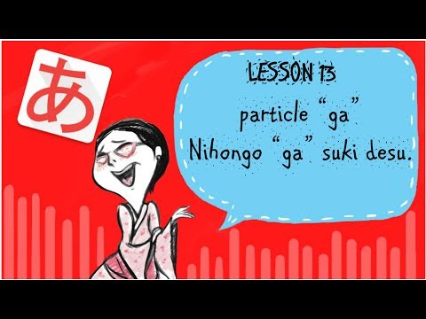 #13 Learning Japanese - GA-Particle