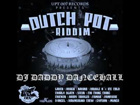 DJ DADDY DANCEHALL DUTCH POT RIDDIM.wmv