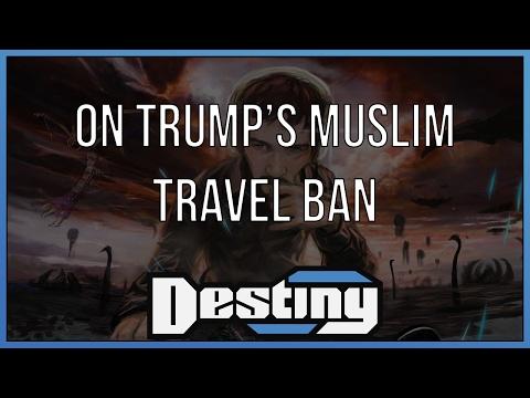 On Trump's muslim travel ban