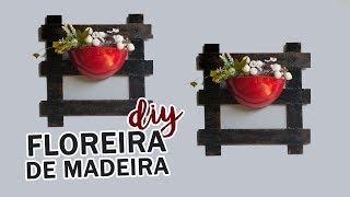 DIY – FLOREIRA DE MADEIRA