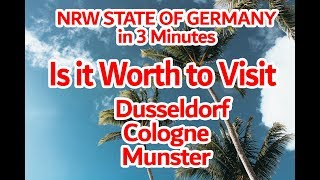 Is it Worth To Visit NRW State of Germany | NRW state in 3 Minutes |