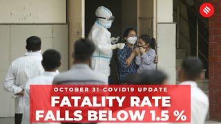 Coronavirus Update Oct 31: India's Covid-19 case fatality rate falls below 1.5 percent