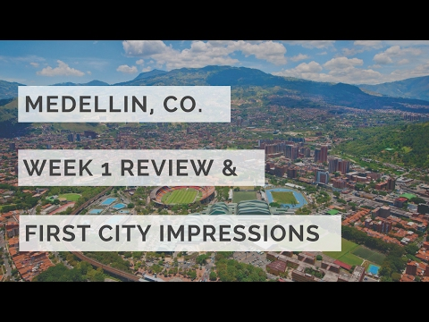 Medellin, Colombia | Week 1 Review & Tips in Visiting the City for Newcomers