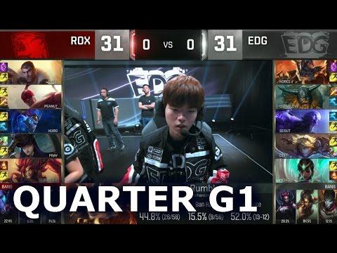 ROX vs EDG - Game 1 Quarter Finals Worlds 2016 | LoL S6 World Championship Rox Tigers vs EDG G1