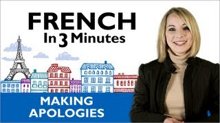 Learn French - How to Apologize In France