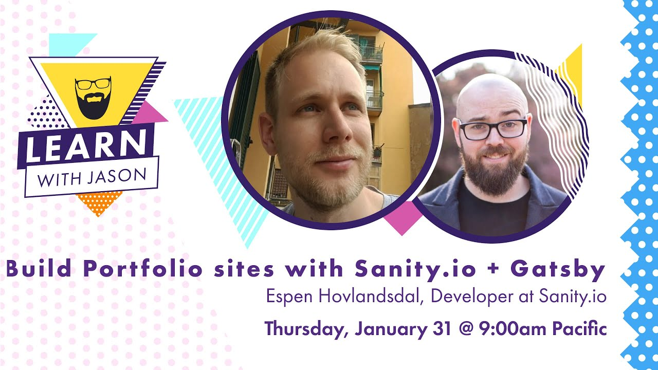Build a Portfolio Site with Sanity.io and Gatsby — Learn With Jason