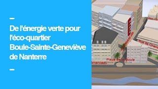 De l'énergie verte pour l'éco-quartier Boule-Sainte-Geneviève de Nanterre