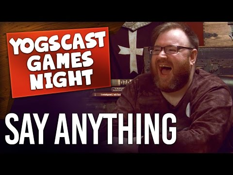 YOGSCAST NIGHTS | Say Anything (Games Night)