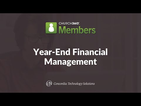 Church360° Members Training Webinars—Session 4: Year-End Financial Management