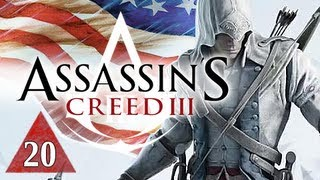 Assassin's Creed 3 Walkthrough - Part 20 Captain Connor Let's Play AC3 Gameplay Commentary