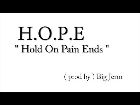 """Colicchie """" H.O.P.E """" Hold On Pain Ends"""