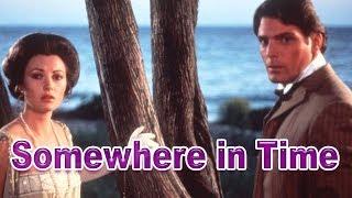 Somewhere In Time - John Barry - A Fan Tribute To Jane Seymour