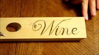 Wood Burning An Angled Wine Bottle Holder #2
