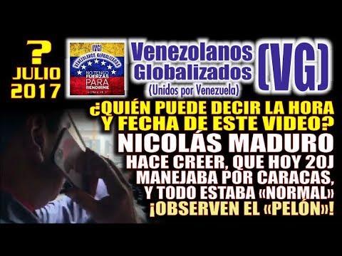 """¿De qué día será el video? Nicolás Maduro hace creer que hoy 20J en Caracas todo estaba """"NORMAL"""""""
