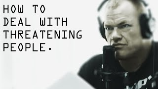 How To Deal Wİth Threatening People in Public - Jocko Willink