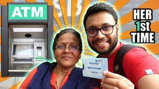 MOM'S FIRST ATM EXPERIENCE !