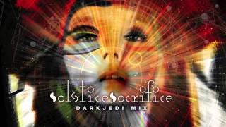 Björk-Solstice/Sacrifice-Darkjedi Mix