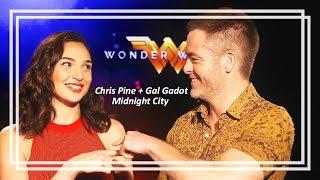Chris Pine + Gal Gadot ll Midnight City