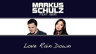 Markus Schulz feat. Seri - Love Rain Down (4 Strings Remix)