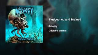 Bludgeoned and Brained