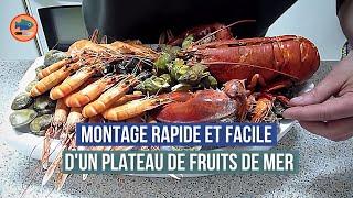 Montage rapide d'un plateau de fruits de mer