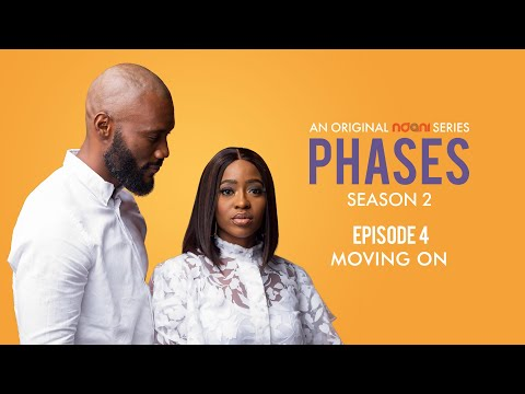 Phases S2E4: Moving On