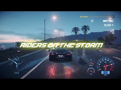 Riders on the Storm  NFS 2016 mix
