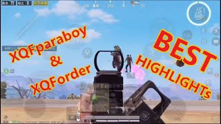 XQFparaboy and XQForder | BEST HIGHLIGHTs | Chinese pro | PUBG mobile HIGHLIGHTs