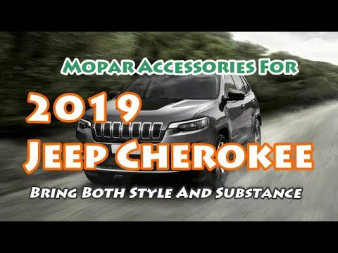 [HOT NEWS] 2019 Jeep Cherokee   Mopar Accessories Bring Both Style And  Substance