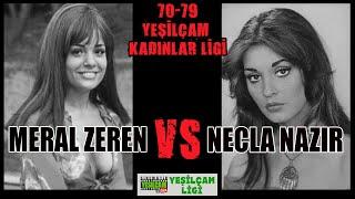 Yeşilçam Turnuvası 70-79 - Meral Zeren Vs Necla Nazır