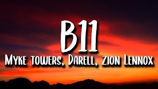 Myke Towers, Darell, Rvssian - B11 (Letra) ft. Zion Lennox