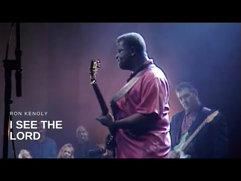 Ron Kenoly - I See the Lord (Live)