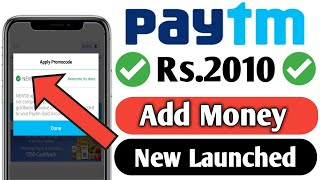 Paytm Rs.2010 Add Money Promocode Today New Launched || Paytm New Add Money Promocode February 2019