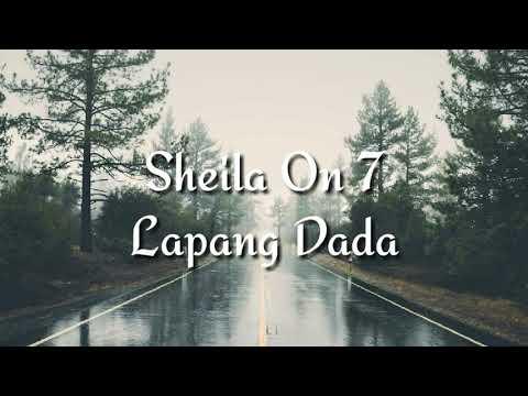 Sheila On 7 ~ Lapang Dada (full lyrics)