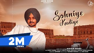 Sohniye Kudiye (Nirvair Pannu) Mp3 Song Download