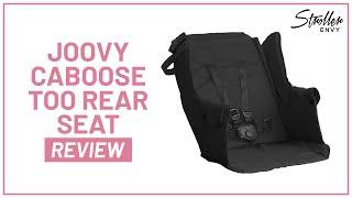Stroller-Envy Joovy Caboose Too Rear Seat