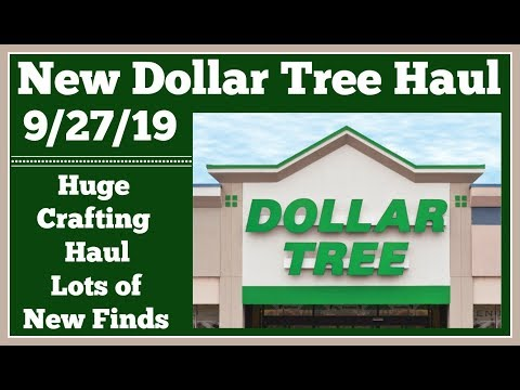 New Dollar Tree Haul 🤑 9/27/19 Huge Crafting Haul. New Items