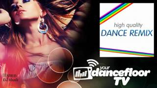 DJ Hush - Hymn - YourDancefloorTV