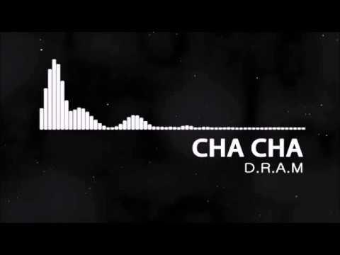 Cha Cha - drAm