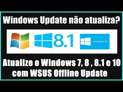 Como Atualizar O Windows 7, 8 , 8.1 E 10 Com WSUS Offline Update  -2018