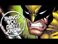 7 Things You (Probably) Didn't Know About Wolverine!