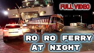 Dahej to Ghogha RO-RO ferry at night - full video