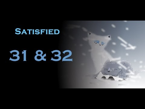 Bluefur and Snowfur MAP: Satisfied (Parts 31 and 32)