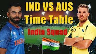 india vs australia t20 2018 squad | time table |