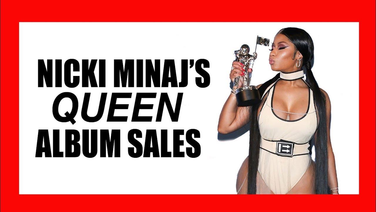 Nicki Minaj's Surprising 'Queen' Album Sales