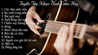 Tuyển Tập Nhạc Sinh Viên 8x, 9x Hay - Guitar Acoustic