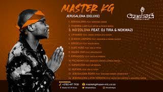 Master KG - Ng'zolova featuring Dj Tira & Nokwazi