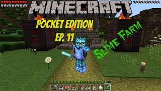 Minecraft PE Lets Play ep.11 (Slime Farm!!)