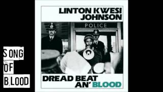 Linton Kwesi Johnson- Song Of Blood