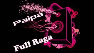 Paipa Full Raga (The Musik House)